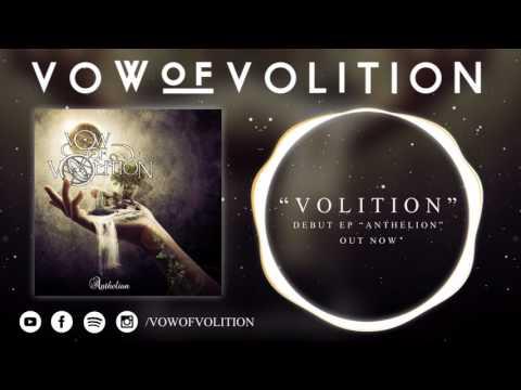Vow Of Volition - Volition
