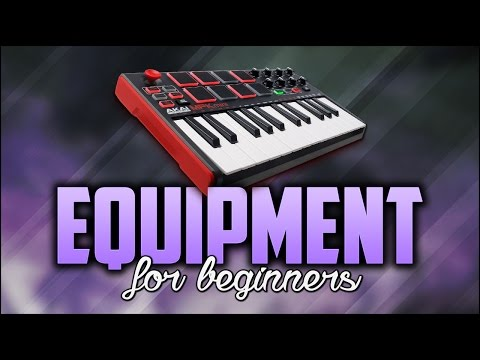 Equipment for beginners | Music Making Tools | Hardware you need