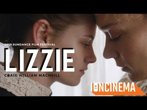 Craig William Macneill's Lizzie | 2018 Sundance Film Festival Mp3