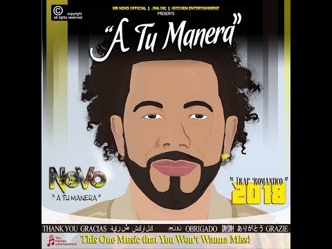 Mr Novo - A Tu Manera (Audio Cover, Letra) Kitchen Entertainment (JMA)