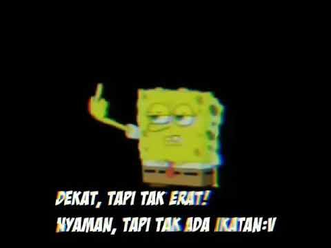 Quotes Spongebob Sedih Karna Php 30 Detik Story Wa Ayuhe Youtube