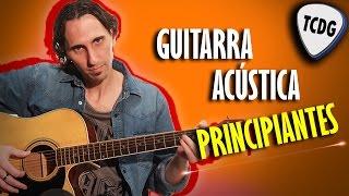 Como tocar guitarra acústica fácil: Conceptos para principiantes por Mario Freiria / Tutorial TCDG