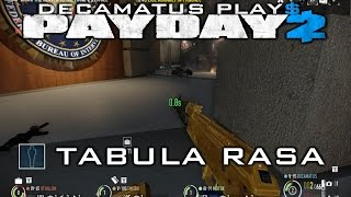 Payday 2 Tabula Rasa Achievement Guide