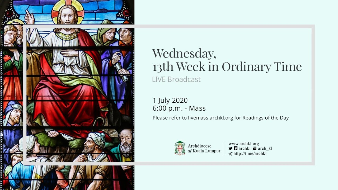 Wednesday, 13th Week in Ordinary Time