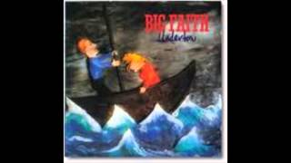 Download Big Faith   Undertow   02 One Way Love Song MP3 song and Music Video