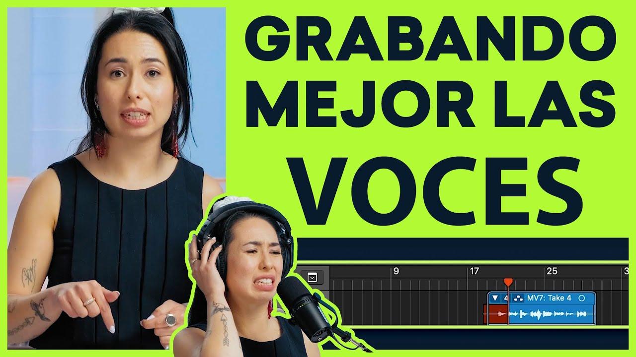 GRABANDO MEJOR LAS VOCES