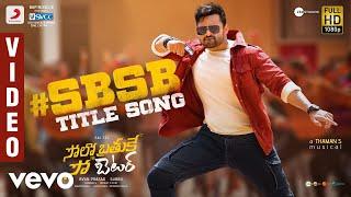 Solo Brathuke So Better - Title Track Video   Sai Tej   Nabha Natesh   Subbu   Thaman S Thumb