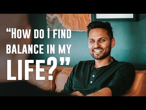 How Do I Find Balance In My Life?   by Jay Shetty