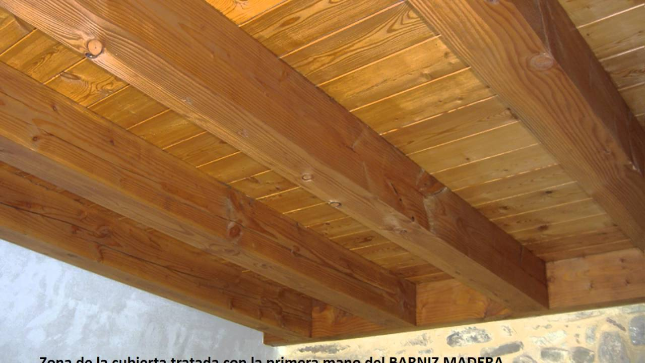 V deo barniz madera cubierta bajo techo youtube - Techos de maderas ...