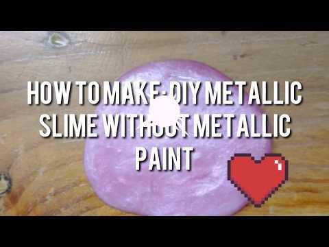 How to Make: DIY METALLIC SLIME WITHOUT USING METALLIC PAINT!
