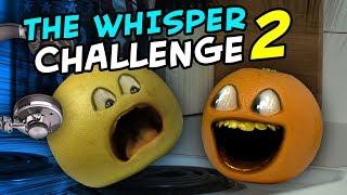 Annoying Orange - The Whisper Challenge #2