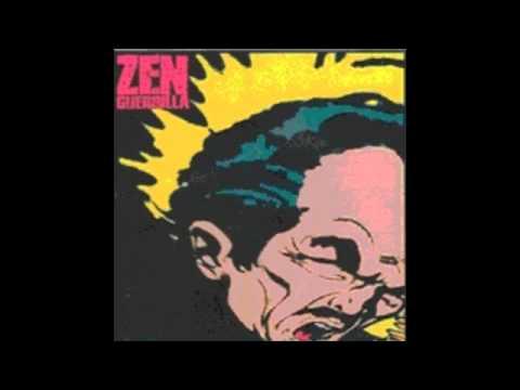Zen Guerrilla - Unusual