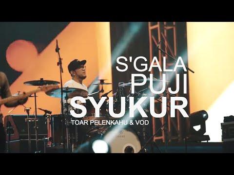 Sgala Puji Syukur Medley - Toar Pelenkahu & VOD at IGF 2017