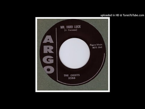 Orbits, The - Mr. Hard Luck - 1958