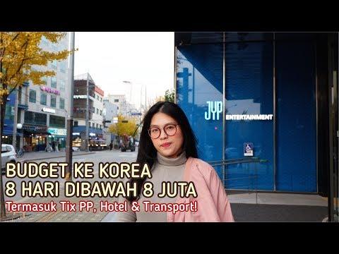 BUDGET KE KOREA 8 HARI DIBAWAH 8 JUTA TERMASUK TIKET PESAWAT PP, HOTEL & TRANSPORT!