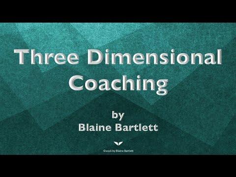 Three Dimensional Coaching