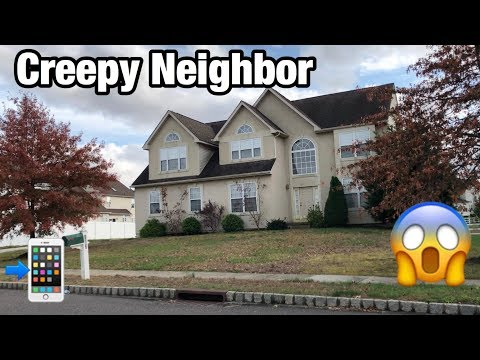 PRANK CALLING MY NEW CREEPY NEIGHBOR! *SO CREEPY*