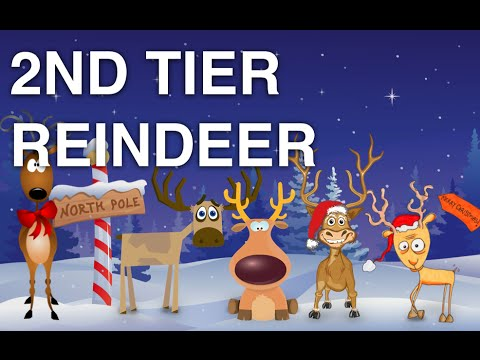 Funny Christmas Song - Second Tier Reindeer