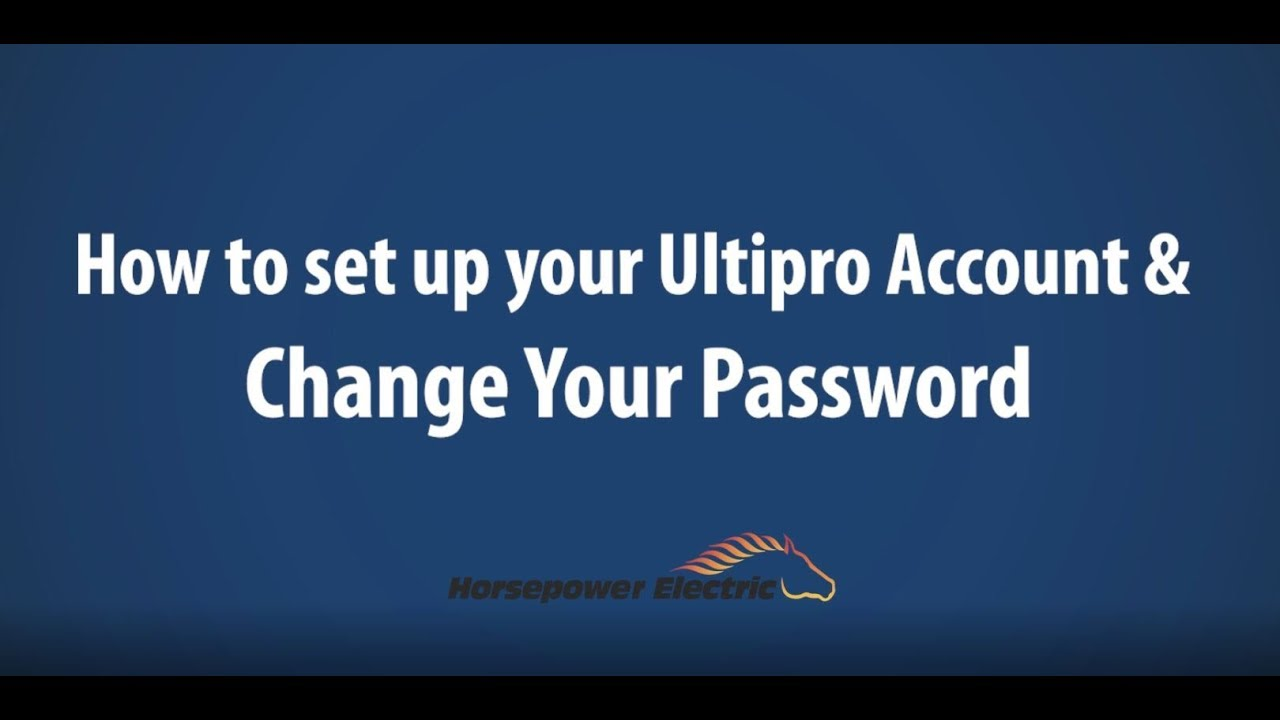 Setting Up Ultipro Account and Password Reset