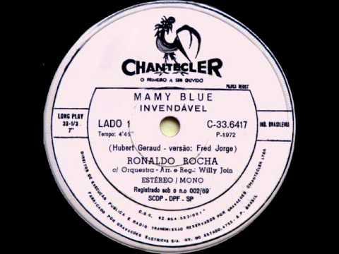 RONALDO ROCHA - MAMY BLUE - 1972