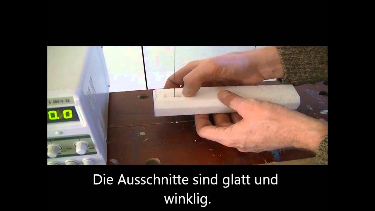 styropor schneiden mit heissdraht eigenbau hot wire foam cutting