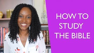 How to Study the Bible - Easy 4 Step Bible Study Method