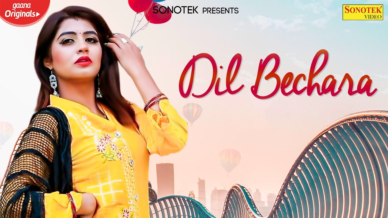 Dil Bechara | Sonika Singh & Manjeet Mor | Masoom Sharma | New Haryanvi Songs 2020 | Haryanvi Music