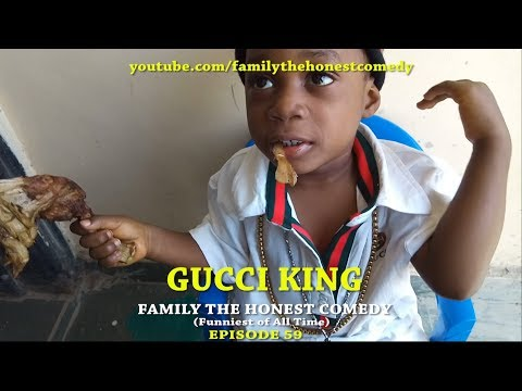 GUCCI KING (Mark Angel Comedy like) (Family The Honest Comedy) (Episode 59)
