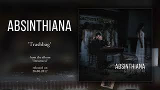 Absinthiana - Trashbag (official audio)