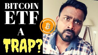 BITCOIN ETF IS A TRAP BY TRADITIONAL FINANCIAL INSTITUTE. Here Is WHY?