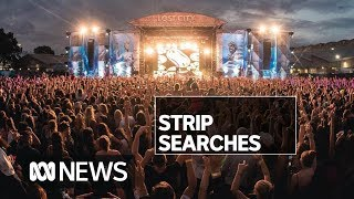 Police slammed for inaccurate records of strip searches at Lost City Music Festival | ABC News