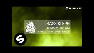 Bass Kleph - Tommy