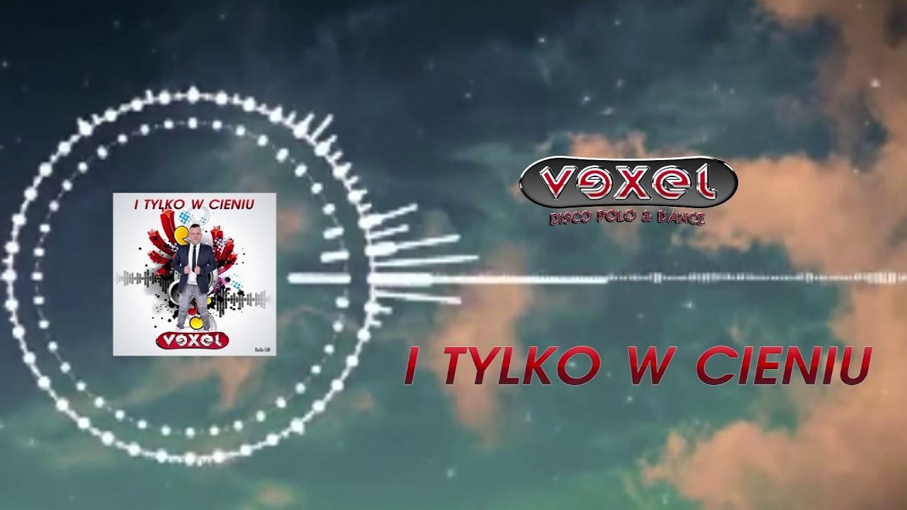 VEXEL ''I TYLKO  W CIENIU''★OFFICIAL AUDIO ★ DISCO POLO 2000/2020★