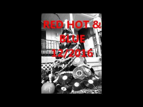 RED HOT AND BLUE rockabilly radio show, december 2016 ,radio MARS Maribor