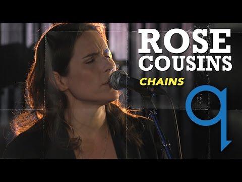 Rose Cousins - Chains (LIVE)
