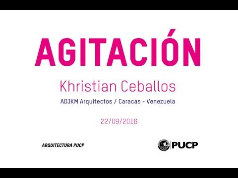 Conferencia | Khristian Ceballos (ADJKM Arquitectos | Caracas - Venezuela)