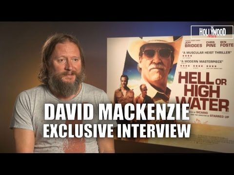 David Mackenzie Exclusive  For 'Hell Or High Water' HD