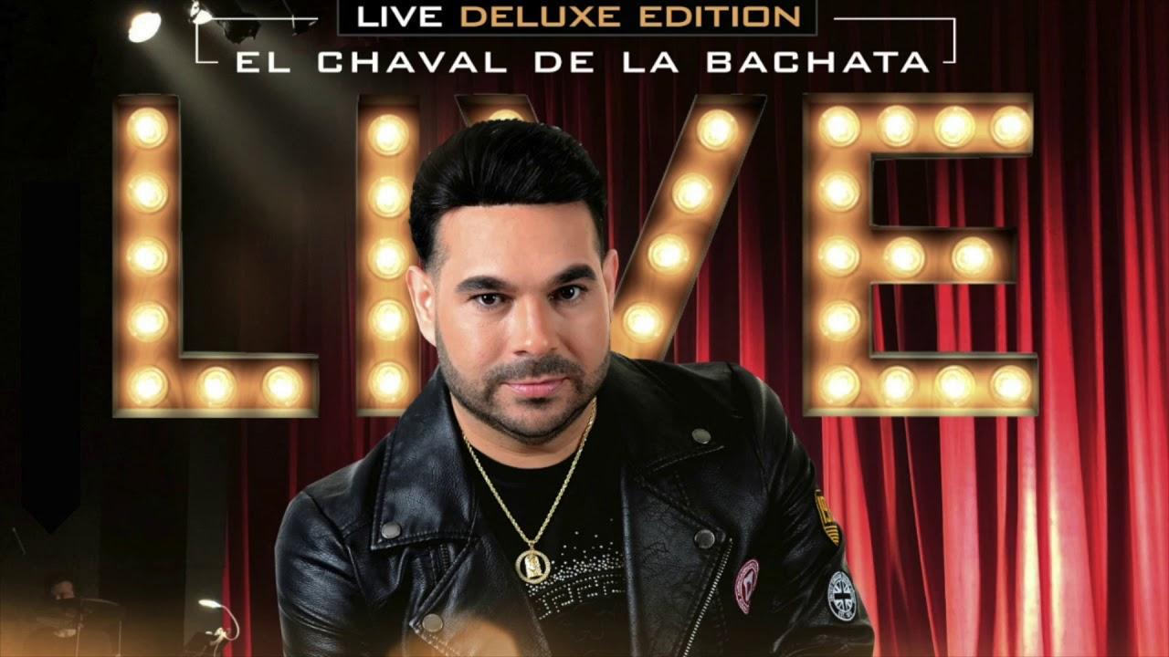 El Chaval De La Bachata - Live Deluxe Edition (Album Completo 2020)