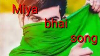 MIYA BHAI RAP SONG RINGTONE | RUHAAN ARSHAD | Music : Adil Bakhtawar | New Miya bhai Ringtone 2019