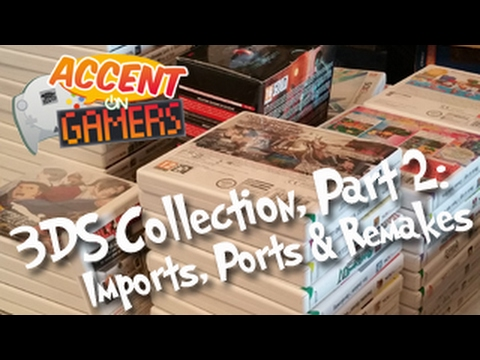3DS Collection, Part 2: Imports, Ports & Remakes