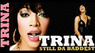 Watch Trina Get This Money video
