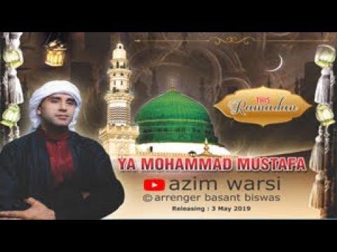 Ya Mohammed Mustafa Marhaba Naat Qawwali By Azim Warsi