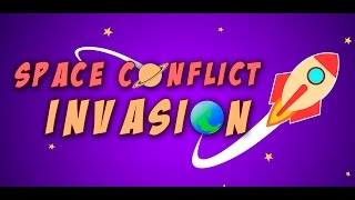 Space Conflict: Invasion