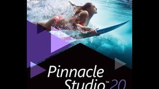 Pinnacle Studio 20/Как и где я монтирую./Решение проблем/Коротко о главном.