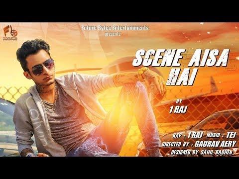 1RAJ | Scene Aisa Hai | Official Video | Latest Hindi Song | 2018