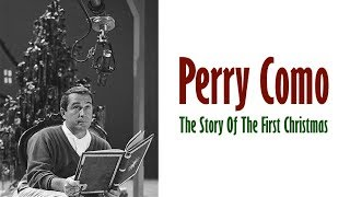 """Perry Como  """"The Story Of The First Christmas"""""""