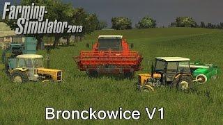 Farming Simulator 2013 #1 Sprawdzanie map i modów: Bronckowice V1, 2xUrsus, Bizon Rekord.