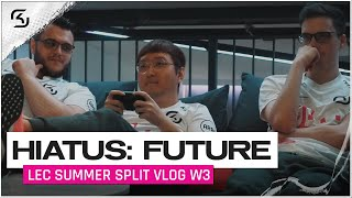 HIATUS: FUTURE. | SK GAMING LEC VLOG | EPISODE 3 | 2020 Summer S