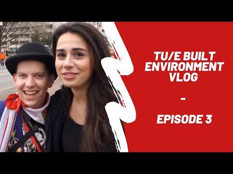 TU/e Built Environment VLOG #3