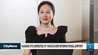 Huawei CFO Arrested at YVR